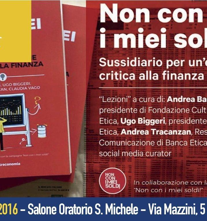 """Presentazione del libro """"Non con i miei soldi!"""" a Monfalcone"""