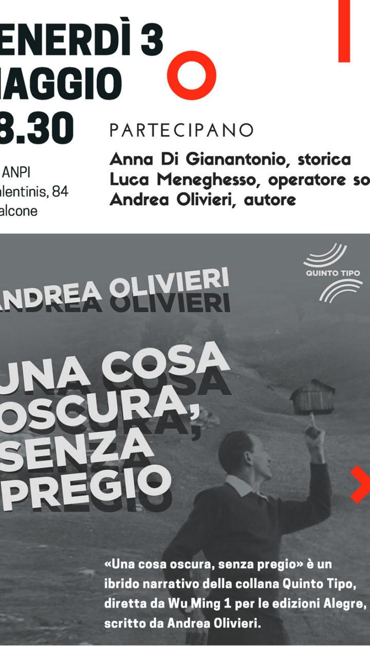 Presentazione libro Andrea Olivieri Una cosa oscura, senza pregio